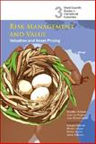 Risk Management and Value Vol. 7 : Valuation and Asset Pricing, Bellalah, Mondher, 9812770739
