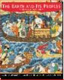 The Earth and Its Peoples : A Global History: Complete, Bulliet, Richard W. and Crossley, Pamela Kyle, 0618000739