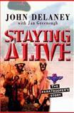 Staying Alive, John Delany, 0825460735