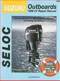 Suzuki Outboards 1996-2007 All 4 Stroke Models, Seloc, 089330073X