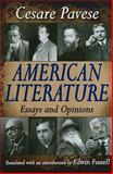 American Literature : Essays and Opinions, Pavese, Cesare, 1412810736