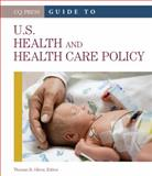 Guide to U. S. Health and Health Care Policy