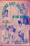 Theatre and Drama in the Making, John Gassner and Ralph G. Allen, 1557830738