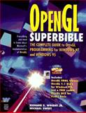 OpenGL SuperBible : The Complete Guide to OpenGL Programming for Windows NT and Windows 95, Wright, Richard S., Jr., 1571690735