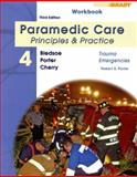 Paramedic Care Vol. 4 : Trauma Emergencies, Porter, Robert S., 0135150744