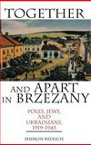 Together and Apart in Brzezany 9780253340740