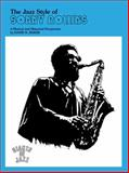 The Jazz Style of Sonny Rollins, David N. Baker and Alfred Publishing Staff, 0769230741