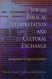 Jewish Biblical Interpretation and Cultural Exchange : Comparative Exegesis in Context, , 081224074X