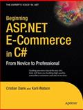 ASP.NET e-Commerce in C#, Darie, Cristian and Watson, Karli, 1430210745
