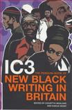 IC-3 Penguin Book of New Black Writing in Britain, Newland, Courtttia, 0241140749