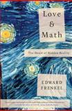 Love and Math, Edward Frenkel, 0465050743