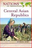Central Asian Republics, Michael G. Kort, 0816050740