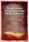 Depression Associated with Medical Illness, Katharine J. Palmer, Palmer, 0864710747