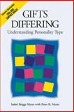 Gifts Differing, Isabel B. Myers and Peter B. Myers, 089106074X