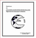 Essentials of a Successful Flight Instructor Practical Test : Flight Instructor Instrument Certification, 14 CFR Parts 61 And 141, Kudimi, Eric, 0967770742