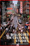 Dialogues on Cultural Studies, , 1552380742