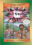The Stick and Stone Age, Jacqui Bailey, 1553370740