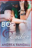 Bo and Ember, Andrea Randall, 1632020742