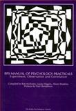 BPS Manual of Psychology Practicals : Experiment, Observation and Correlation, McIlveen, Robert, 1854330748