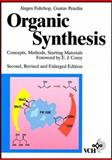 Organic Synthesis : Concepts, Methods, Starting Materials, Fuhrhop, Jurgen-Hinrich and Penzlin, Gustav, 3527290745