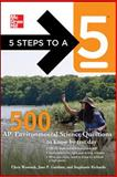 500 AP Environmental Science Questions to Know by Test Day, Gardner, Jane P. and Womack, Chris, 0071780742
