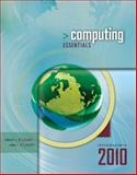 Computing Essentials 2010 Introductory Edition, O'Leary, Timothy J. and O'Leary, Linda I., 0077270746
