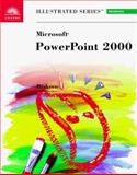 Microsoft PowerPoint 2000 : Illustrated Introductory, Beskeen, David W., 0760060746