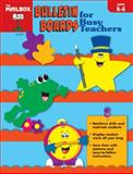 Bulletin Boards for Busy Teachers, ANDREWS AND COBLE, 1562340743