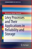 Lvy Processes and Their Applications in Reliability and Storage, Abdel-Hameed, Mohamed, 3642400744