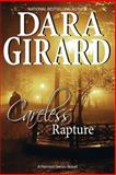 Careless Rapture, Dara Girard, 0615820743