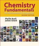 Chemistry Fundamentals : An Environmental Perspective, Buell, Phyllis and Girard, James, 0763710741