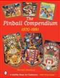 The Pinball Compendium, Michael Shalhoub, 0764320742