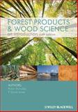 Forest Products and Wood Science, Shmulsky, Rubin and Jones, P. David, 081382074X