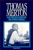 Thomas Merton and the Education of the Whole Person, Del Prete, Thomas, 0891350748