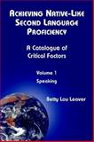 Achieving Native-Like Second Language Proficiency a Catalogue of Critical Factors : Speaking, Houheauee, Betty, 0967990742