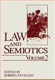 Law and Semiotics : Volume 2, Kevelson, Roberta, 1461280745