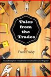 Tales from the Trades, Frank Freeley, 1477430741