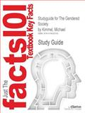 Studyguide for the Gendered Society by Michael Kimmel, Isbn 9780195399028, Cram101 Textbook Reviews and Kimmel, Michael, 147842074X