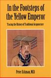 In the Footsteps of the Yellow Emperor, Peter Eckman, 1592650740
