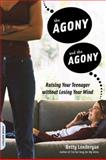 The Agony and the Agony, Betty Londergan, 1600940749