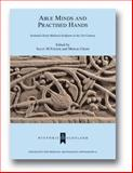 Able Minds and Practised Hands : Scotland's Early Medieval Sculpture in the 21st Century, Foster, Sally M. and Cross, Morag, 1904350747