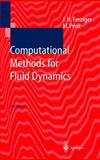 Computational Methods for Fluid Dynamics, Ferziger, Joel H. and Peric, Milovan, 3540420746