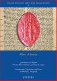 Albert of Saxony, Quaestiones Circa Logicam : Twenty-Five Disputed Questions on Logic, Fitzgerald, M. J., 9042920742