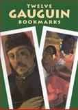 Twelve Gauguin Bookmarks, Paul Gauguin, 048643074X