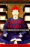 Emperor of China, Jonathan D. Spence, 067972074X