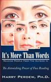 It's More Than Words - Reading People from the Outside In, . Harry Perdew, 1425940749