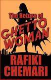 The Return of Ghetto Woman, Rafiki Chemari, 1462640745