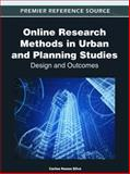 Online Research Methods in Urban and Planning Studies : Design and Outcomes, Carlos Nunes Silva, 1466600748