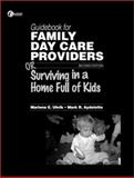 Guidebook for Family Day Care Providers, Uhrik, Marlena E., 0073660744