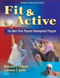 Fit and Active, Maureen LeBoeuf and Lawrence Butler, 073606074X